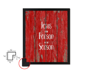 Jesus is the reason for the season Quote Framed Print Home Decor Wall Art Gifts