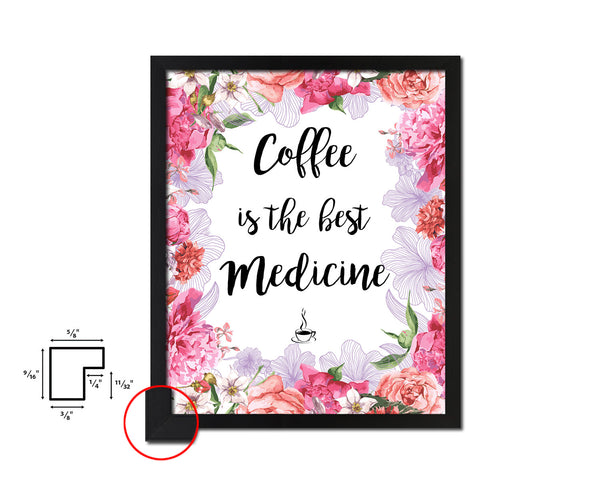 Coffee is the best medicine Quote Framed Artwork Print Wall Decor Art Gifts