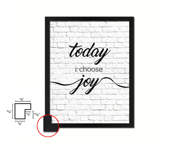 Today I choose joy Quote Framed Print Home Decor Wall Art Gifts