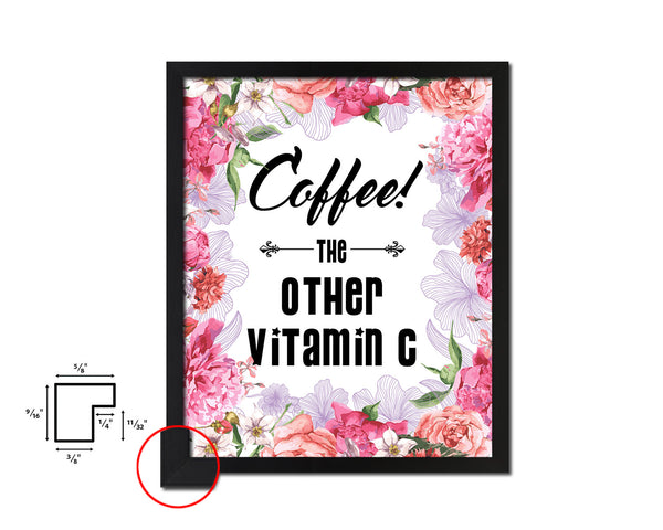 Coffee the other vitamin C Quote Framed Artwork Print Wall Decor Art Gifts