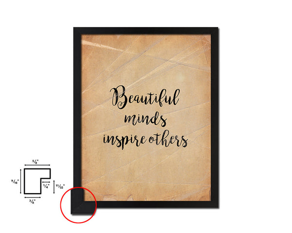Beautiful minds inspire others Vintage Quote Black Framed Artwork Print Wall Decor Art Gifts