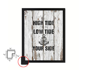 In high tide or in low tide I'll be by your side Quote Framed Print Home Decor Wall Art Gifts