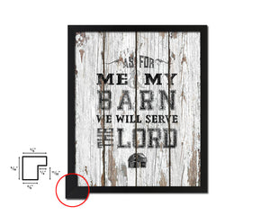 As for me & my barn, we will serve the Lord Quote Wood Framed Print Home Decor Wall Art Gifts