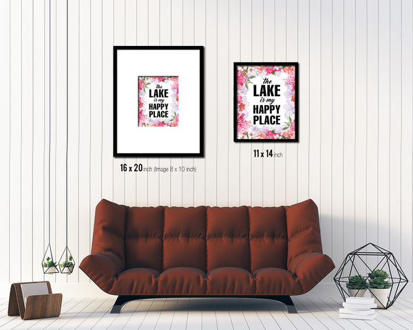 The Lake is my happy place Quote Framed Print Home Decor Wall Art Gifts
