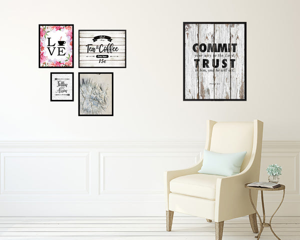 Commit your way to the Lord Quote Wood Framed Print Home Decor Wall Art Gifts