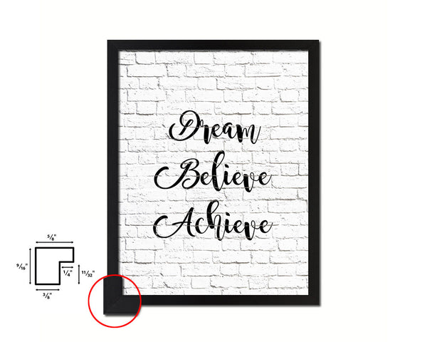 Dream Believe Achieve Quote Framed Print Home Decor Wall Art Gifts