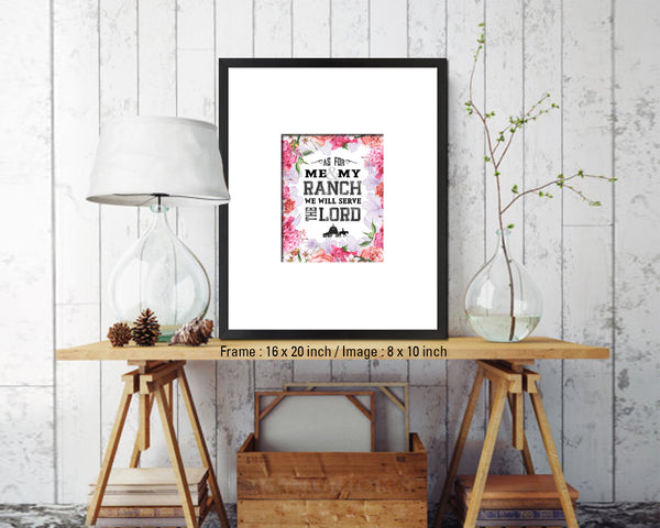 As for me & my ranch, we will serve the Lord Quote Wood Framed Print Home Decor Wall Art Gifts
