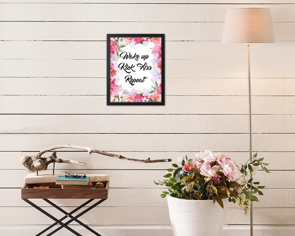 Wake up Kick ass Repeat Quote Framed Print Home Decor Wall Art Gifts