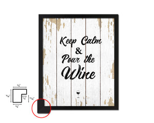 Keep calm & pour the wine Quote Wood Framed Print Wall Decor Art Gifts