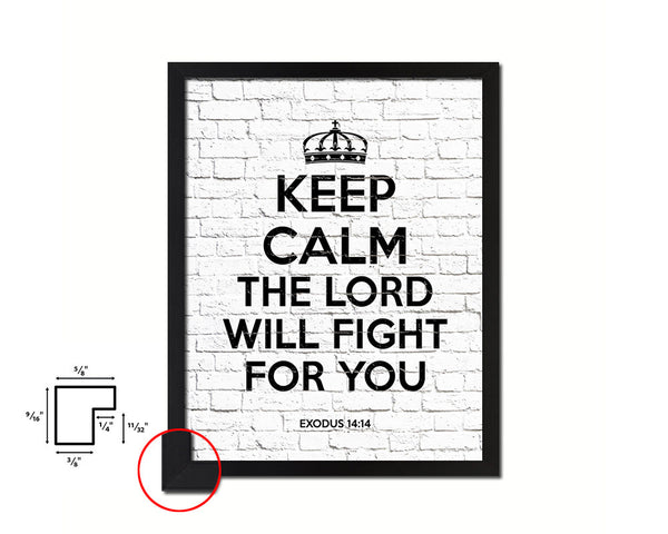 Keep calm the Lord will fight for you Bible Quote Framed Print Home Decor Wall Art Gifts