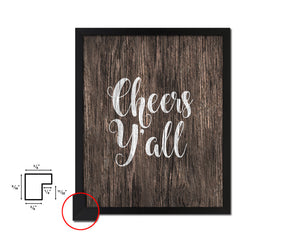 Cheers y'all Quote Framed Artwork Print Home Decor Wall Art Gifts