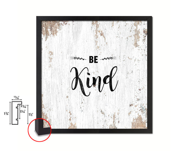 Be Kind Quote Framed Print Home Decor Wall Art Gifts