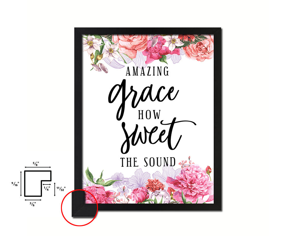 Amazing grace how sweet the sound Quote Framed Print Home Decor Wall Art Gifts