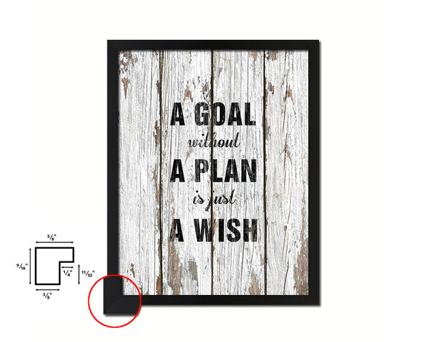 A goal without a plan is just a wish Quote Framed Print Home Decor Wall Art Gifts