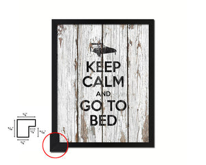 Keep calm and go to bed Quote Framed Print Home Decor Wall Art Gifts