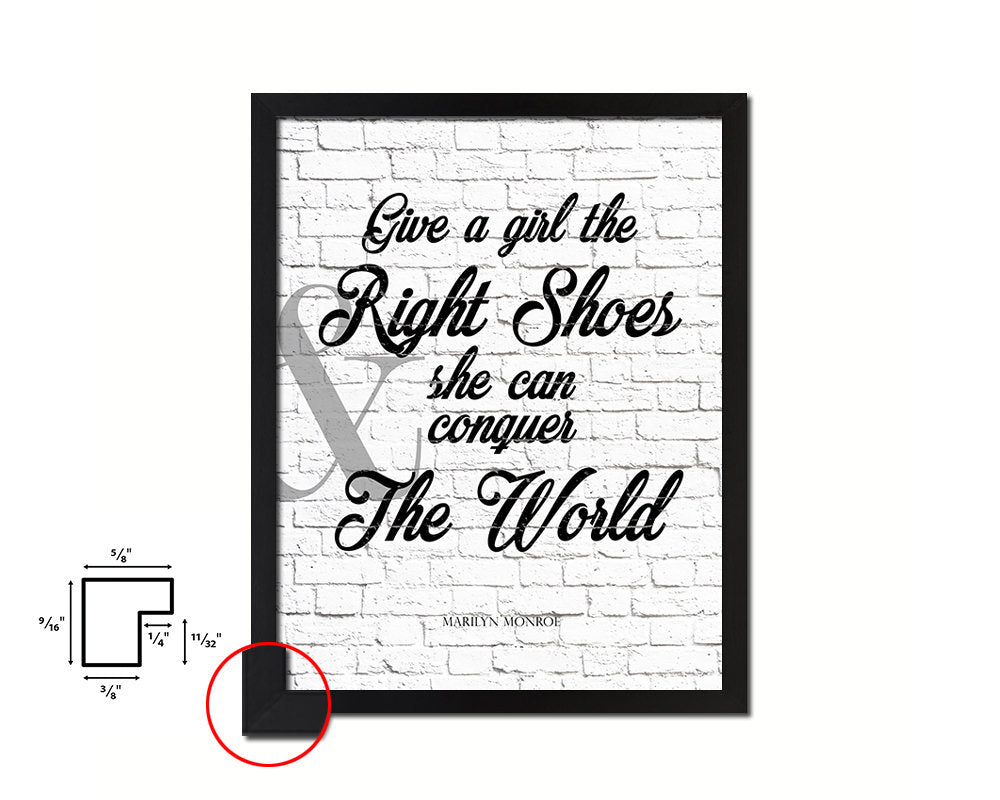 Give a girl the right shoes, Marilyn Monroe Quote Framed Print Home Decor Wall Art Gifts