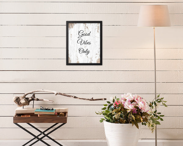Good Vibes Only Quote Framed Print Home Decor Wall Art Gifts