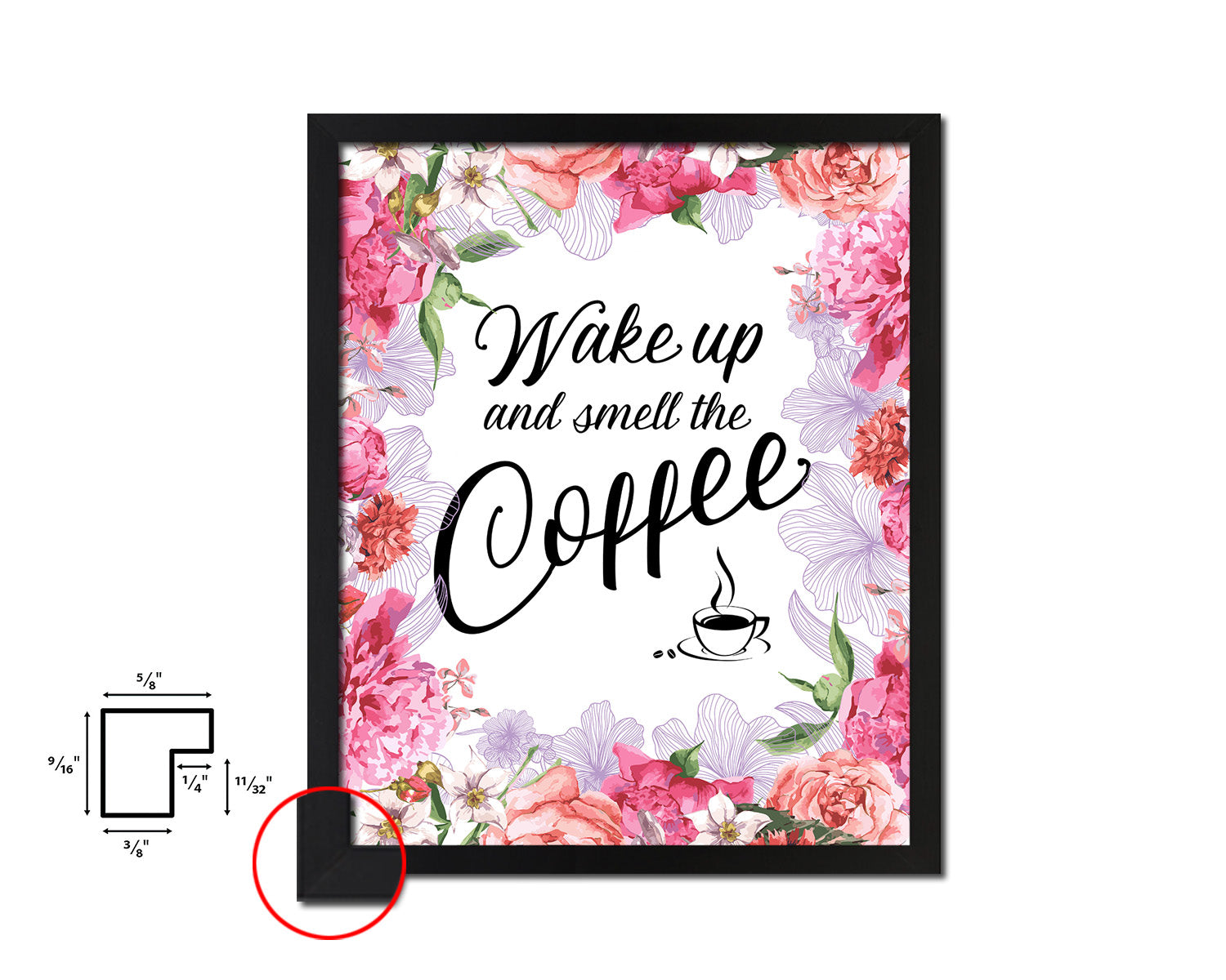 Wake up and smell the coffee Quotes Framed Print Home Decor Wall Art Gifts