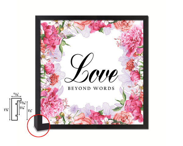 Love beyond words Quote Framed Print Home Decor Wall Art Gifts