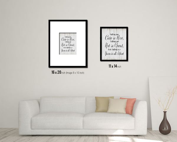 Calling me cute is nice calling me Vintage Quote Black Framed Artwork Print Wall Decor Art Gifts
