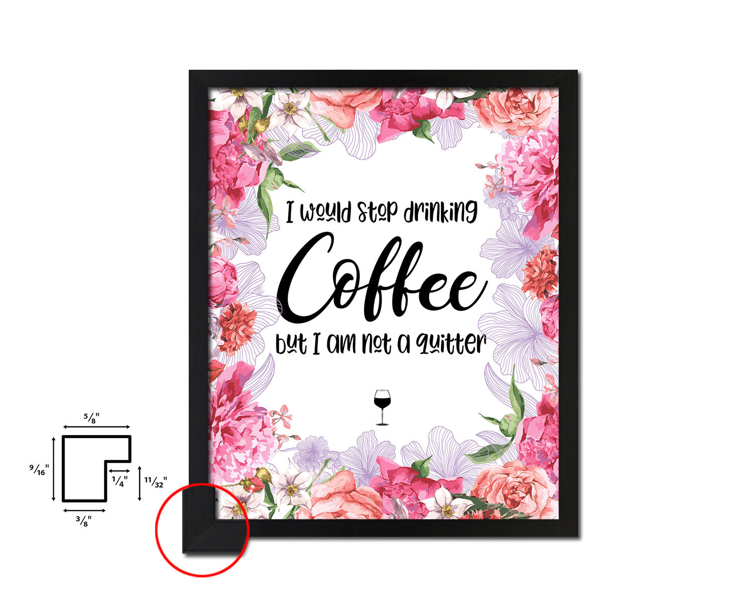 I would stop drinking coffee but I am not a quitter Quote Framed Artwork Print Wall Decor Art Gifts