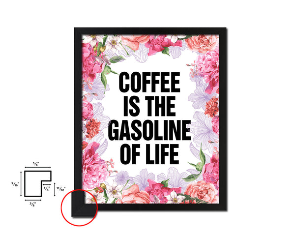 Coffee is the gasoline of life Quote Framed Artwork Print Wall Decor Art Gifts