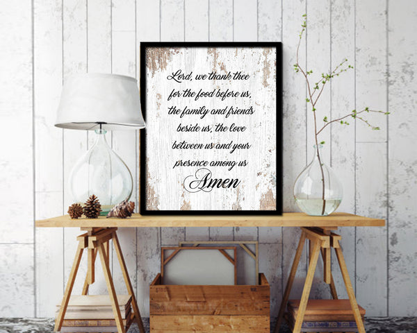 Lord we thank thee for the food before us, Amen Quote Framed Print Home Decor Wall Art Gifts