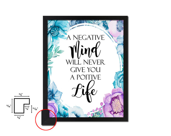 A negative mind will never give you Vintage Quote Black Framed Artwork Print Wall Decor Art Gifts