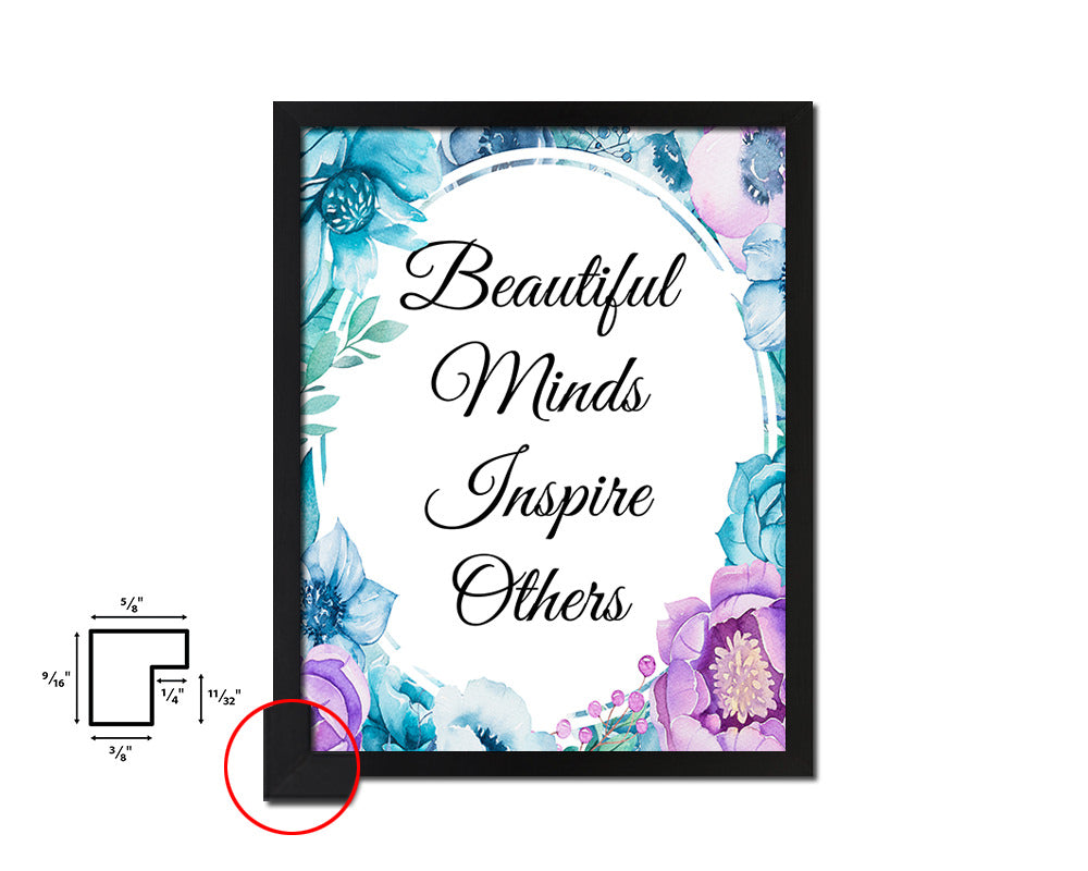 Beautful minds inspire others Vintage Quote Black Framed Artwork Print Wall Decor Art Gifts