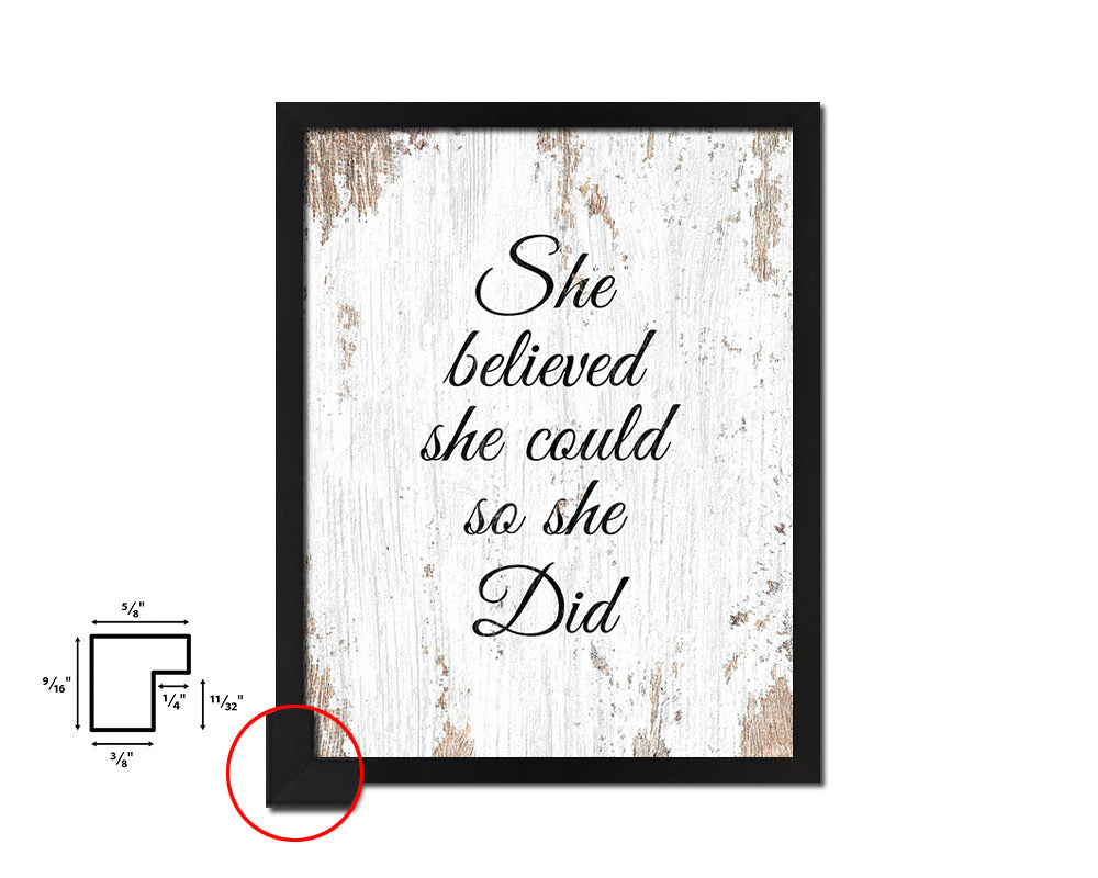 She believed she could so she did Quote Framed Print Home Decor Wall Art Gifts