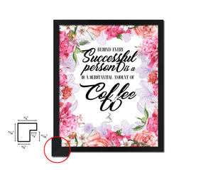 Behind every successful person Quotes Framed Print Home Decor Wall Art Gifts