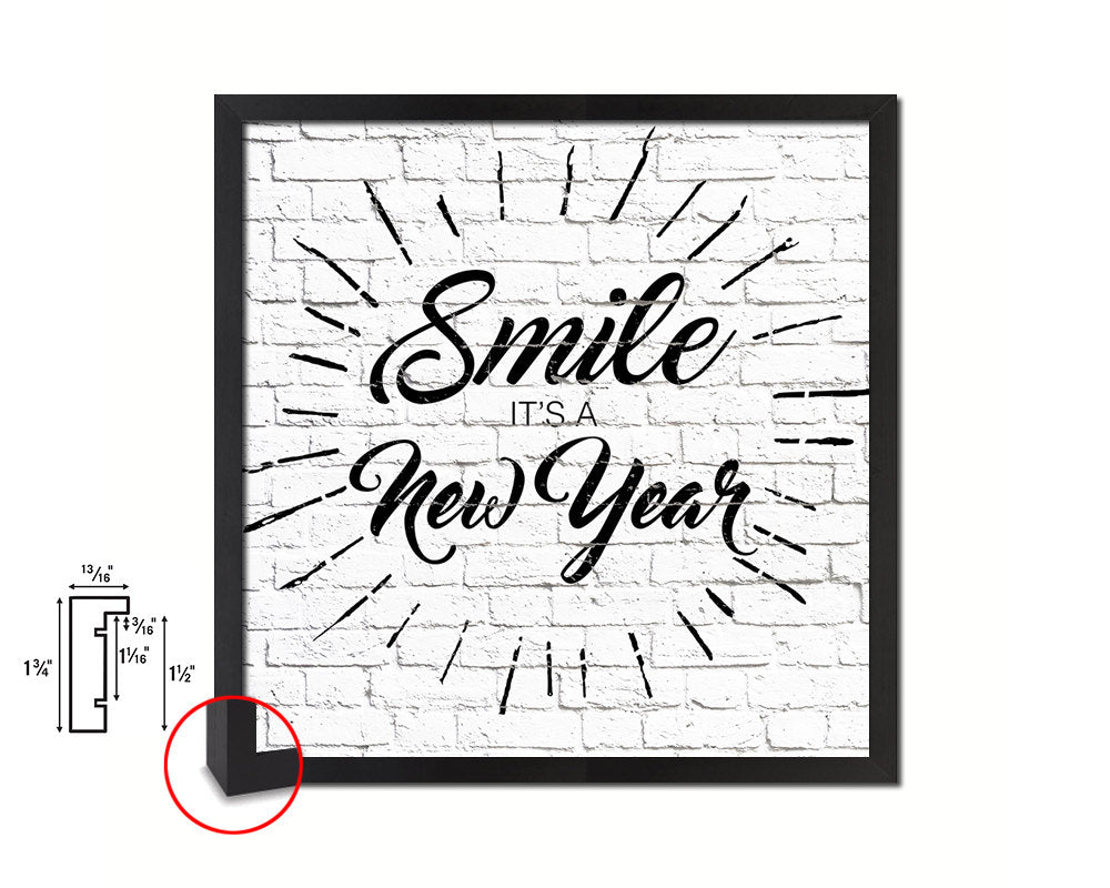Smile it's a new year Quote Framed Print Home Decor Wall Art Gifts