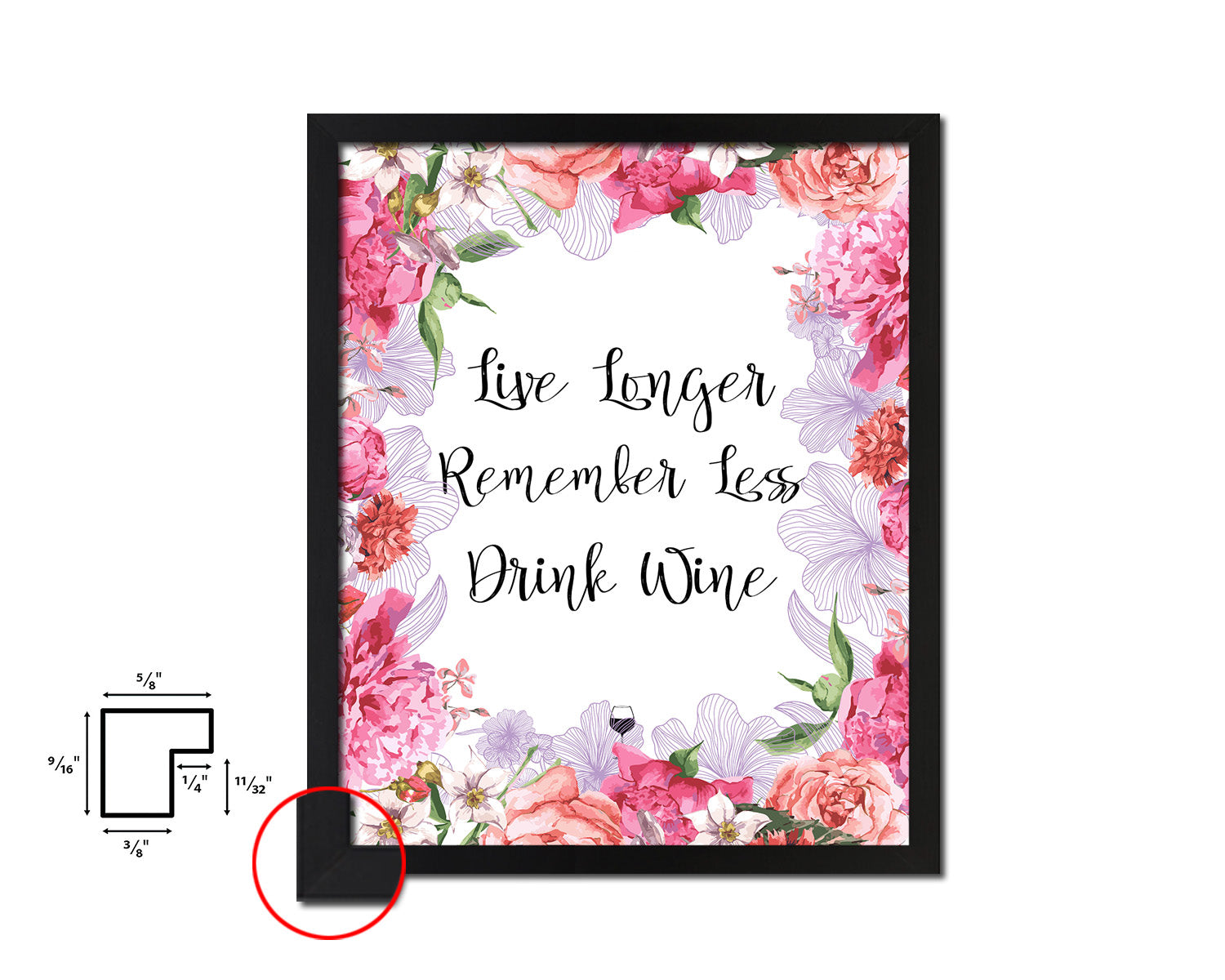Live longer remember less drink wine Framed Artwork Print Wall Decor Art Gifts