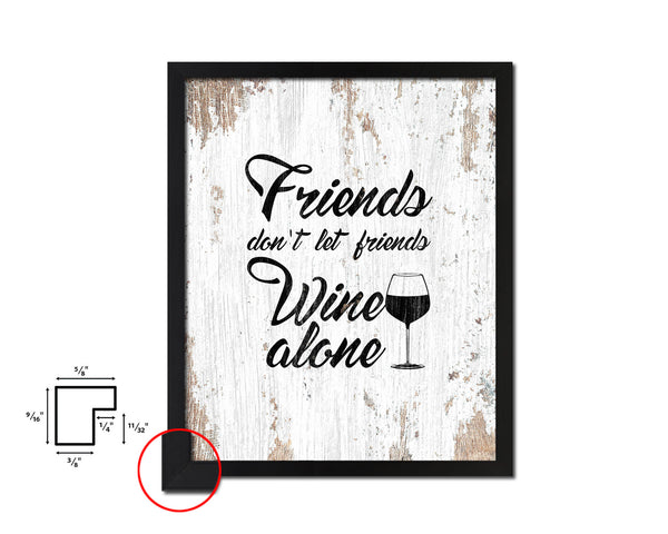 Friends don't let friends Framed Artwork Print Wall Decor Art Gifts