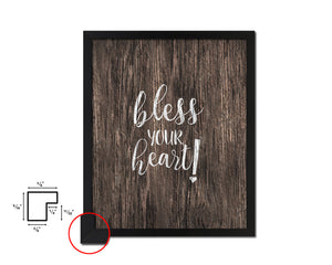 Bless your heart Quote Framed Artwork Print Home Decor Wall Art Gifts