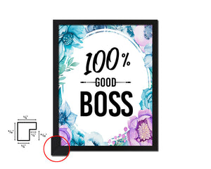 100% Good boss Quote Boho Flower Framed Print Wall Decor Art