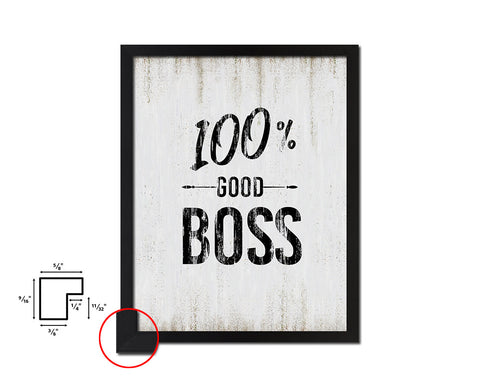 100% Good boss Quote Wood Framed Print Wall Decor Art