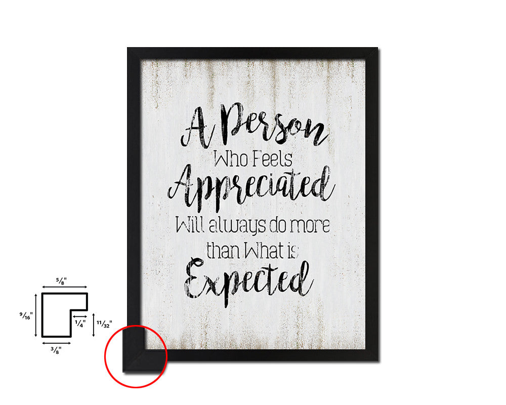 A person who feels appreciated will always do Vintage Quote Black Framed Artwork Print Wall Decor Art Gifts