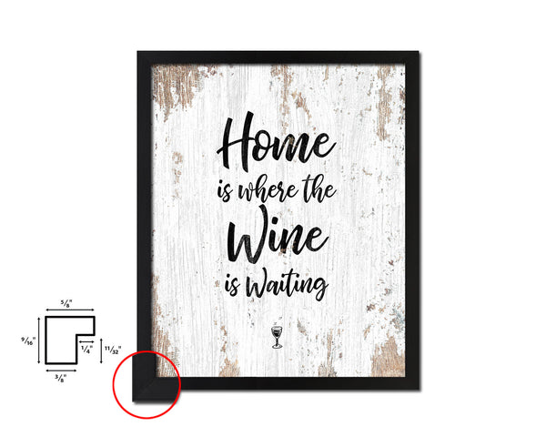Home is where the wine is waiting Quote Wood Framed Print Wall Decor Art Gifts