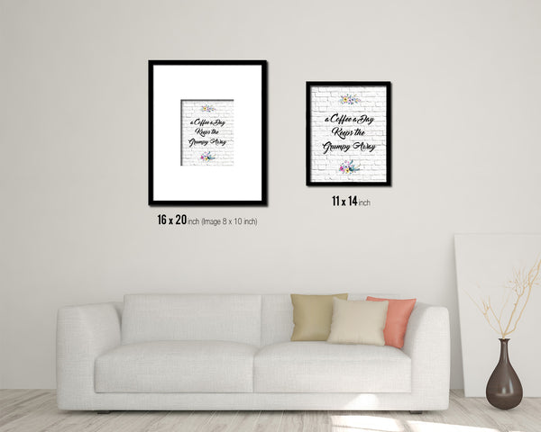A coffee a day keeps the grumpy away Quote Framed Artwork Print Wall Decor Art Gifts