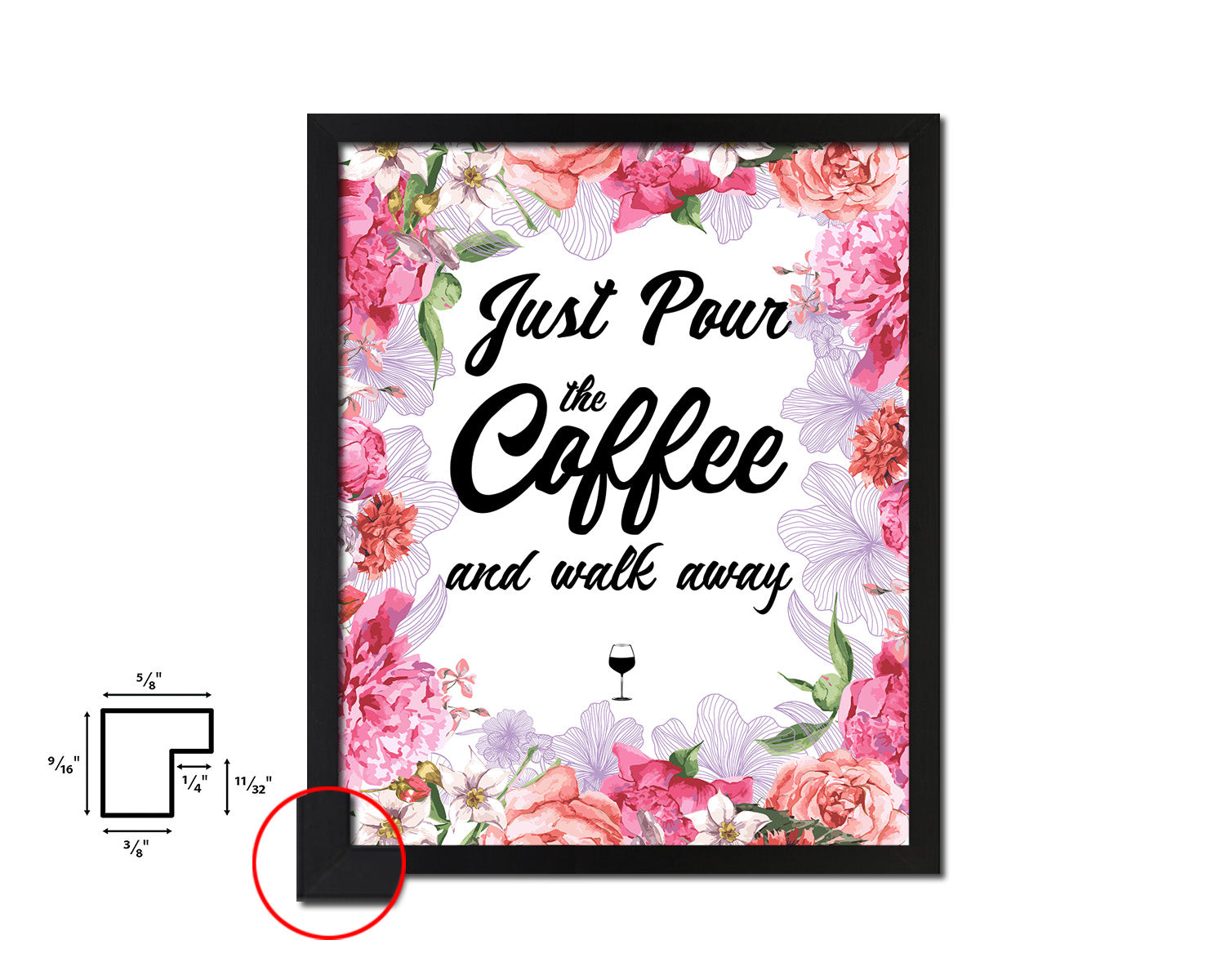 Just pour the coffee & walk away Quotes Framed Print Home Decor Wall Art Gifts