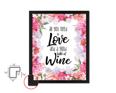 All you need is love and a good bottle Framed Artwork Print Wall Decor Art Gifts