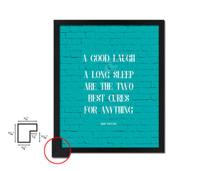A good laugh & a long sleep are the two best cures Quote Framed Print Home Decor Wall Art Gifts