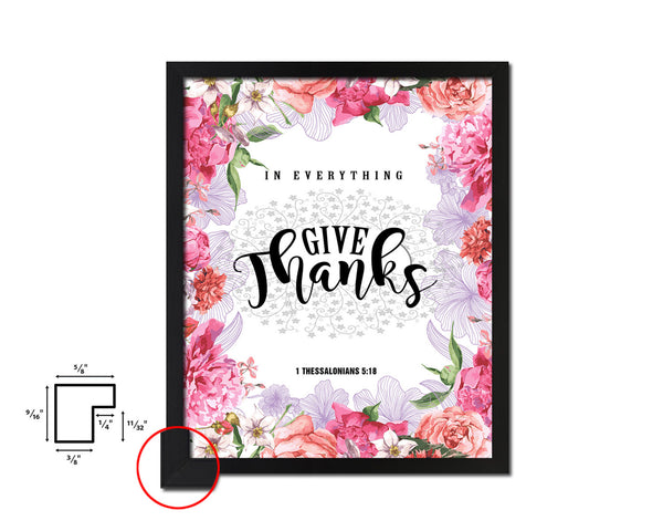 In everything give thanks, 1 Thessalonians 5:18 Quote Framed Print Home Decor Wall Art Gifts