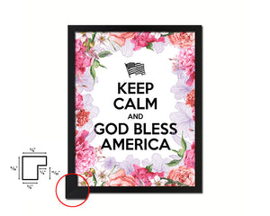 Keep calm and God bless America Quote Framed Print Home Decor Wall Art Gifts