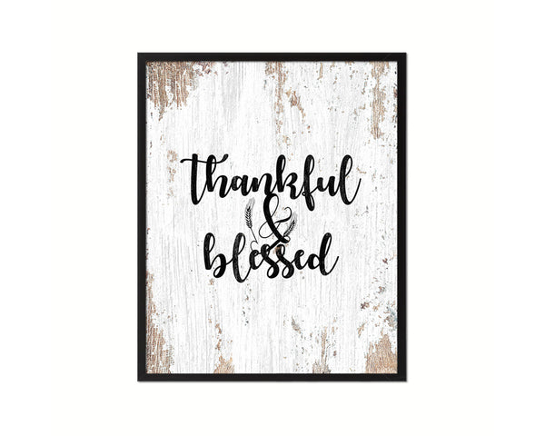 Thankful & Blessed Quote Framed Print Home Decor Wall Art Gifts