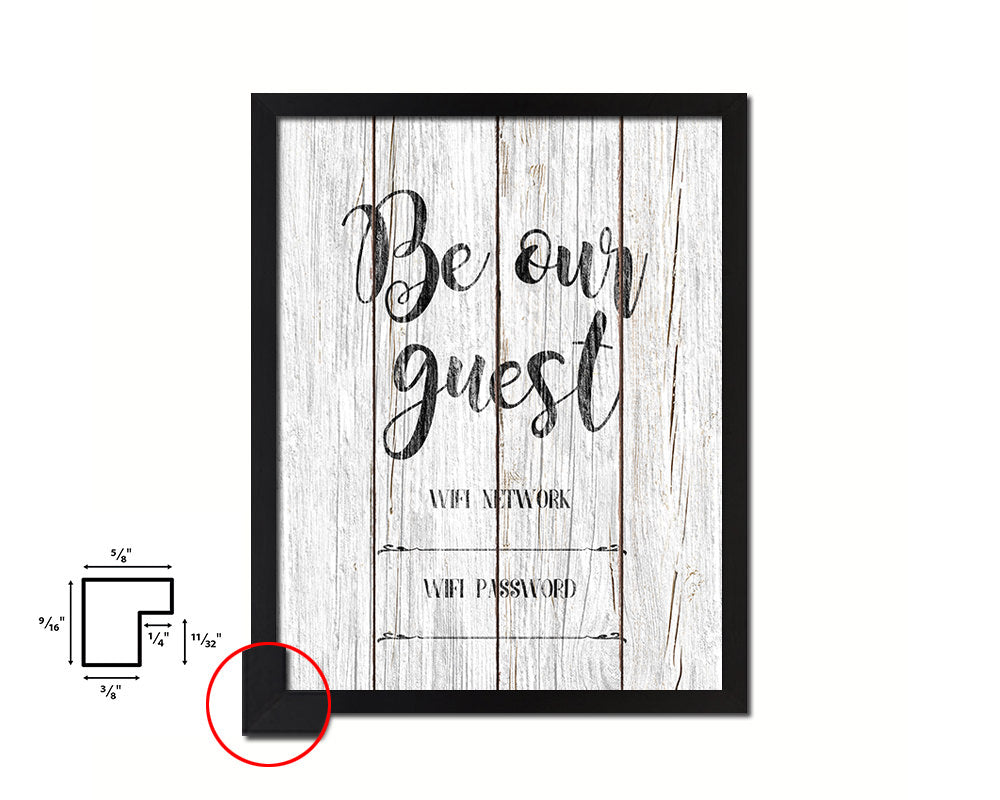 Be our gurest Wifi network password Quote Framed Print Home Decor Wall Art Gifts