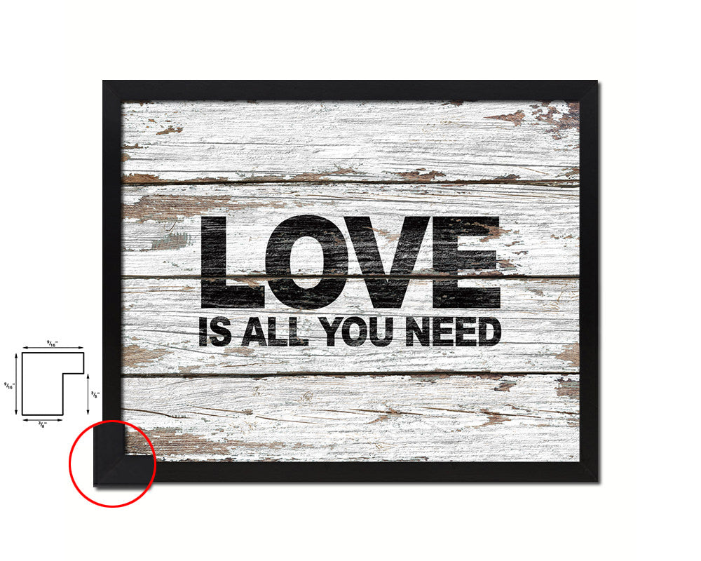 Love is all you need Quote Framed Print Home Decor Wall Art Gifts