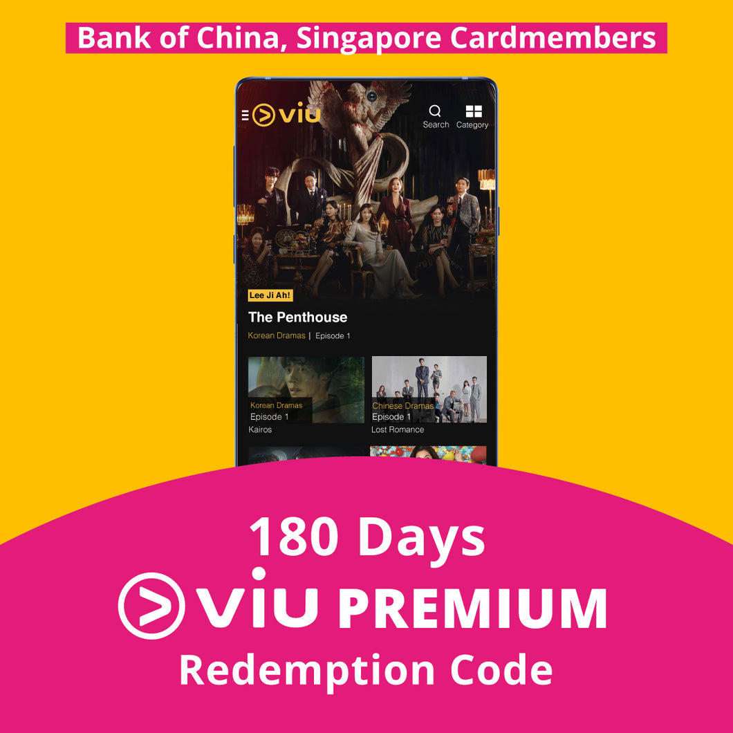 180 Days Viu Premium Subscription - Bank of China, Singapore Cardmembers