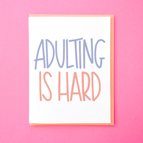 Adulting is Hard. Birthday Card. Funny Graduation Card. Hand Lettered Card. Funny Card. From Tick Tock Press